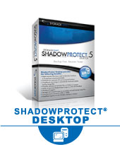 StorageCraft ShadowProtect: Desktop & Laptops