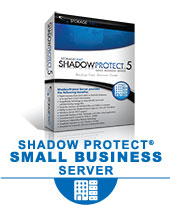 ShadowProtect for Small Business