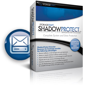 StorageCraft™ ShadowProtect™ Granular Recovery for Exchange 6.1 [250 Mailboxes]